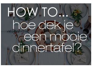 How to: mooie dinertafel